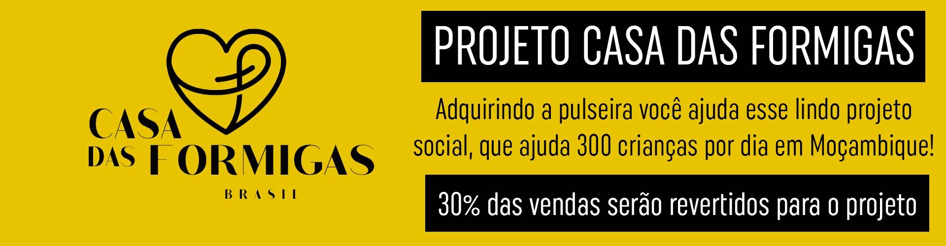 PROJETO CASA DAS FORMIGAS